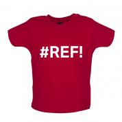 #REF Baby T Shirt