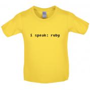 I Speak Ruby Kids T Shirt