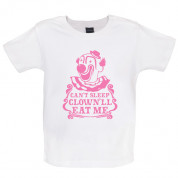 Can't sleep the clown'll eat me Baby T Shirt
