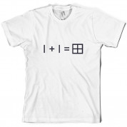 1 + 1 = Window T Shirt