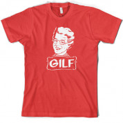 GILF T Shirt