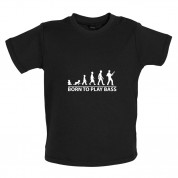 Born To Play Bass Baby T Shirt