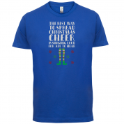 Spread Xmas Cheer, For All To Hear T Shirt