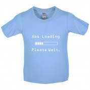 Abs Loading Please Wait Kids T Shirt