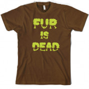 Fur is Dead T Shirt