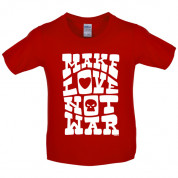 Make love not war Kids T Shirt