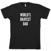 World's Okayest Dad T Shirt