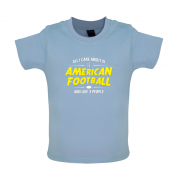 All I Care About Is American Football Baby T Shirt