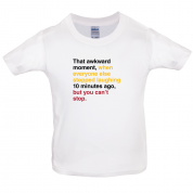 That Awkward Moment When Everyone Stopped Laughing Kids T Shirt