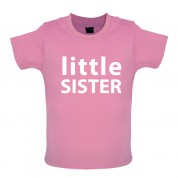 Little Sister Baby T Shirt