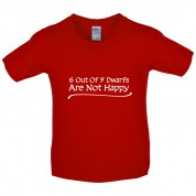 6 Out Of 7 dwarfs Are Not Happy Kids T Shirt