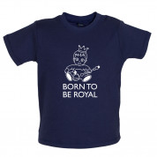 Born To Be Royal Baby T Shirt