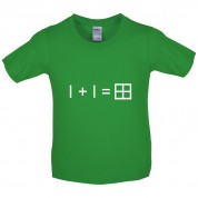 1 + 1 = Window Kids T Shirt