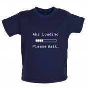 Abs Loading Please Wait Baby T Shirt