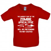 The Hardest Part Of The Zombie Apocalypse Kids T Shirt