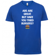 Abs Are Great, Burgers T Shirt