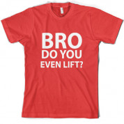 Do you even lift T Shirt