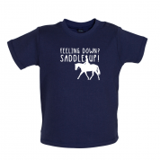 Feeling Down Saddle Up Baby T Shirt