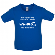 Tested On Animals Did Not Fit Kids T Shirt