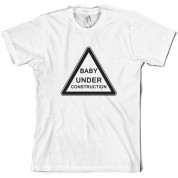 Baby Under Construction T Shirt