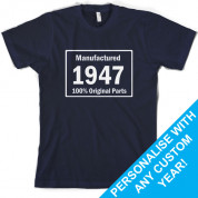 Custom Manufactured 100% original parts Birthday T Shirt
