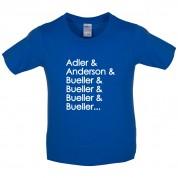 Adler & Anderson & Bueller & Bueller & Bueller Kids T Shirt