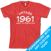 Custom Vintage Aged to Perfection Birthday T Shirt