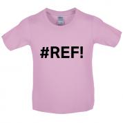 #REF Kids T Shirt