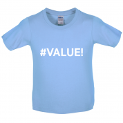 #Value Kids T Shirt
