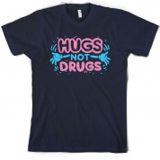 Hugs not drugs T Shirt