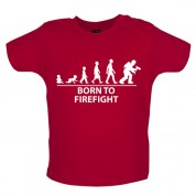 Born to Firefight Baby T Shirt