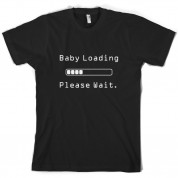 Baby Loading Please Wait T Shirt