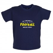 All I Care About Is Football Baby T Shirt