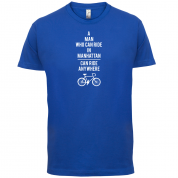 A Man Who Can Ride in Manhattan can Ride anywhere T Shirt