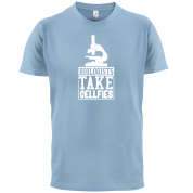 Biologists Take Cellfies T Shirt