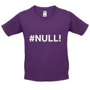 #Null Kids T Shirt