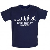 Born to play Hockey Baby T Shirt