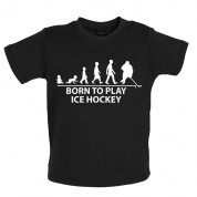 Born to play Ice Hockey Baby T Shirt