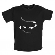 I'm A Leaf On The Wind Watch How I Soar Baby T Shirt