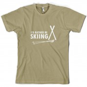I'd Rather Be Skiing T Shirt