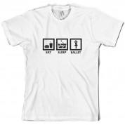Eat Sleep Ballet T Shirt