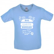 Big Kahuna Burger Kids T Shirt