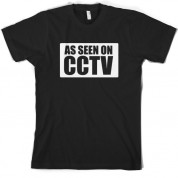 As Seen On CCTV T Shirt