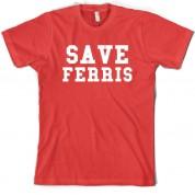Save Ferris T Shirt