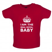 I Am The Real Royal Baby Baby T Shirt