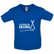 I'd Rather Be Skiing Kids T Shirt