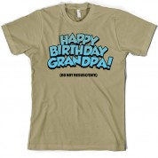 Happy Birthday Grandpa! (Do Not Resuscitate!) T Shirt