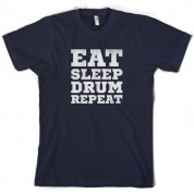 Eat Sleep Drum Repeat T Shirt