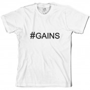 #Gains (Hashtag) T Shirt