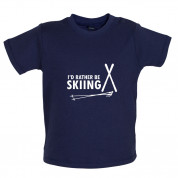 I'd Rather Be Skiing Baby T Shirt